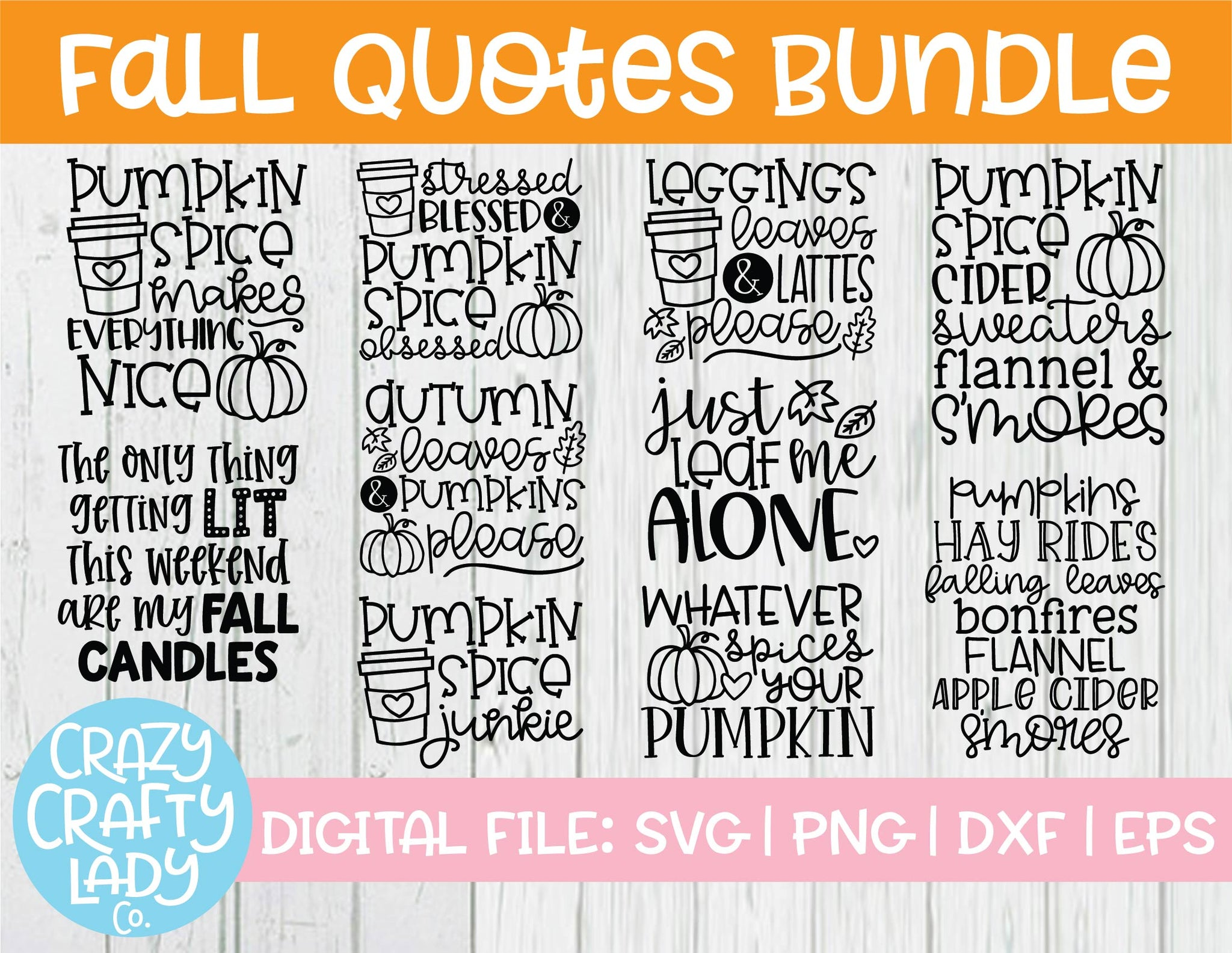 Fall Quotes Svg Cut File Bundle Crazy Crafty Lady Co