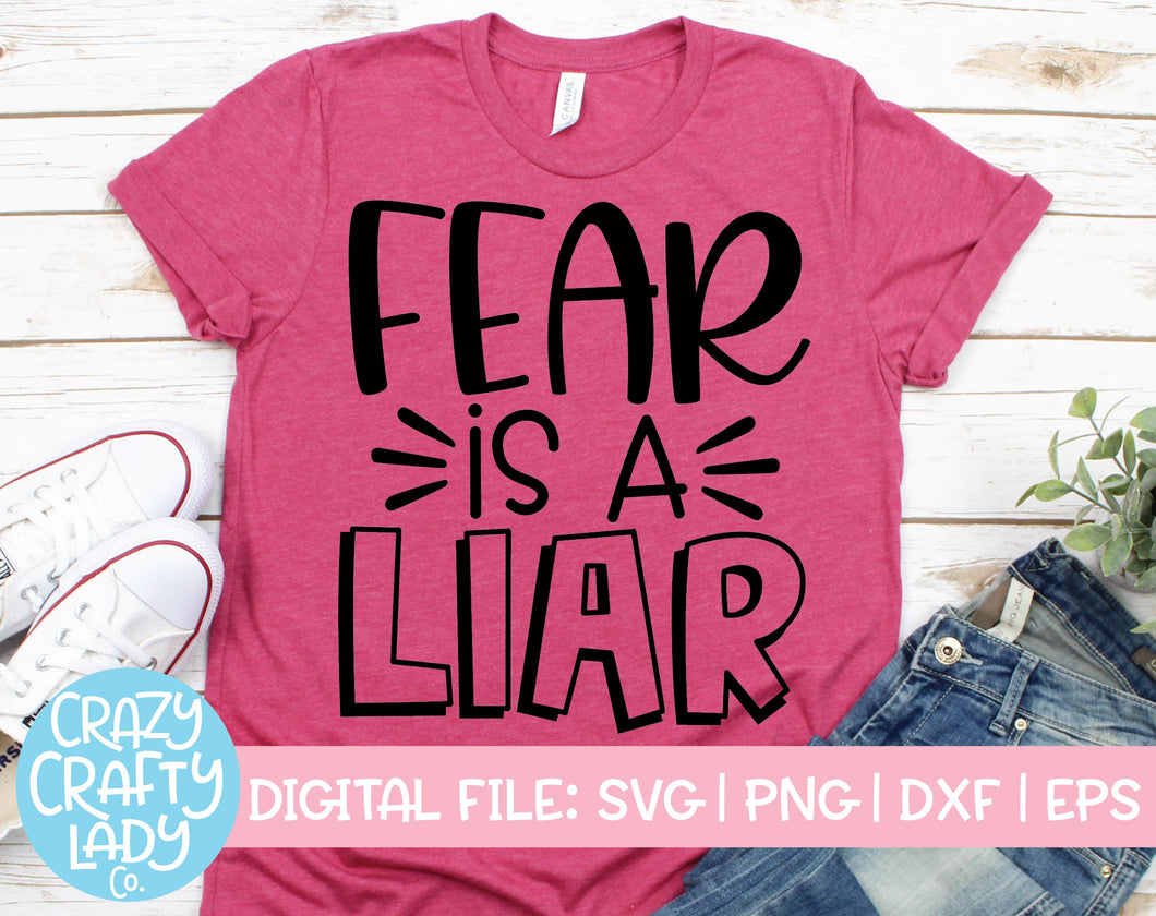 Fear Is a Liar SVG Cut File