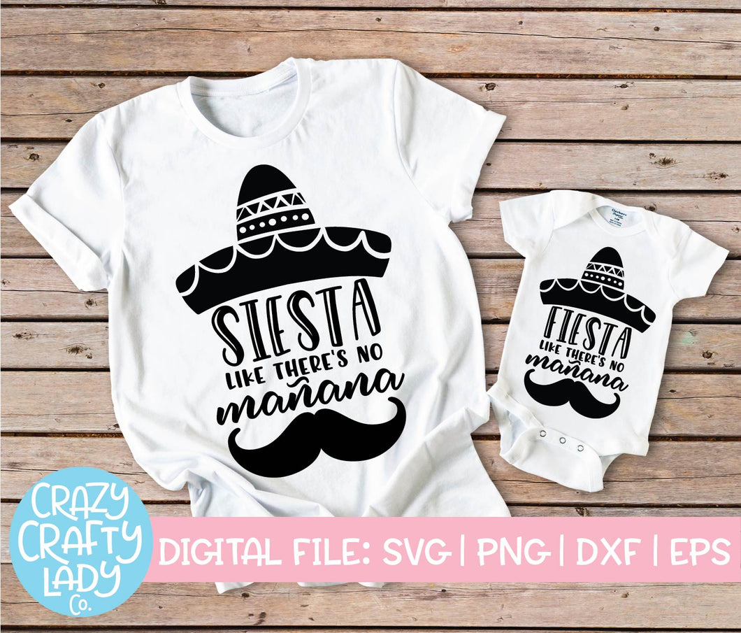 Fiesta & Siesta Like There's No Mañana SVG Cut File Bundle