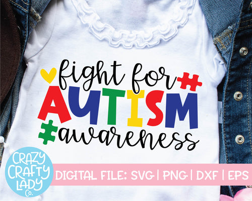 Fight for Autism Awareness SVG Cut File