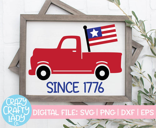 American Flag Truck Since 1776 SVG Cut File