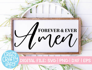 Forever & Ever Amen SVG Cut File