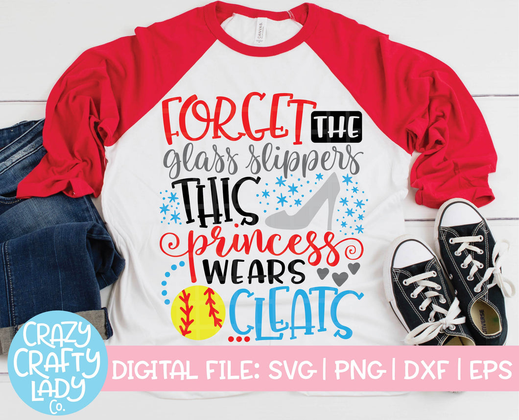 Forget the Glass Slippers, This Princess Wears Cleats Softball SVG Cut File