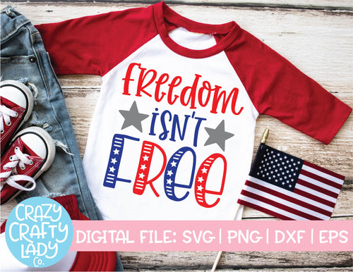 Freedom Isn't Free SVG Cut File