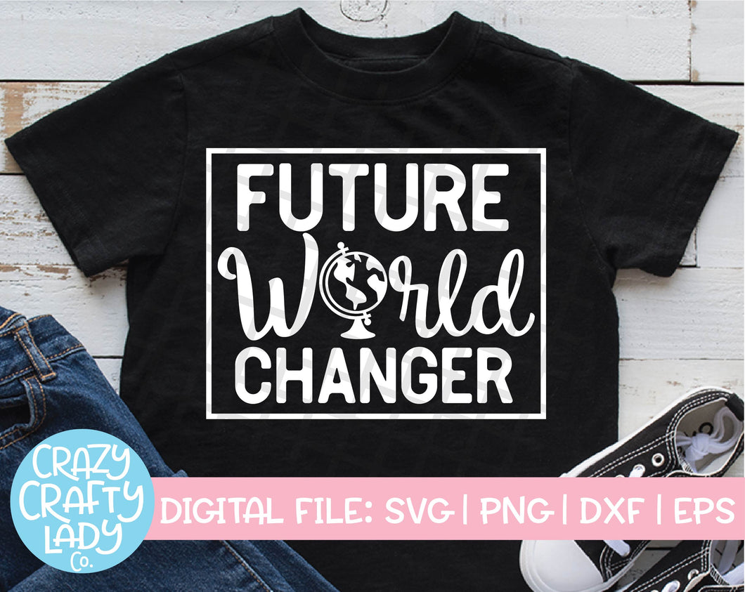 Future World Changer SVG Cut File