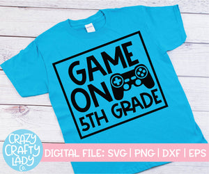 Game On 5th Grade SVG Cut File