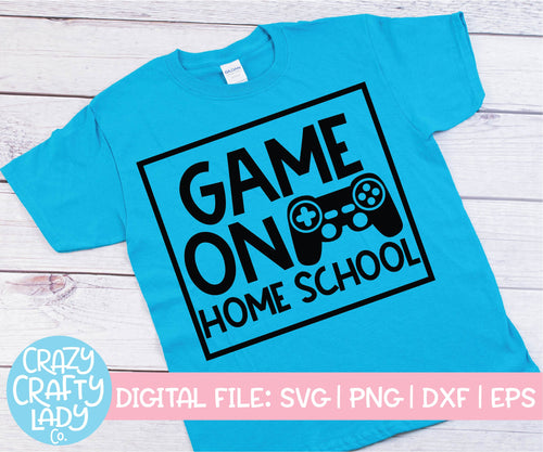 Game On Home School SVG Cut File