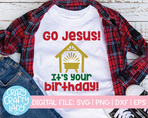 Go Jesus, It's Your Birthday SVG Cut File