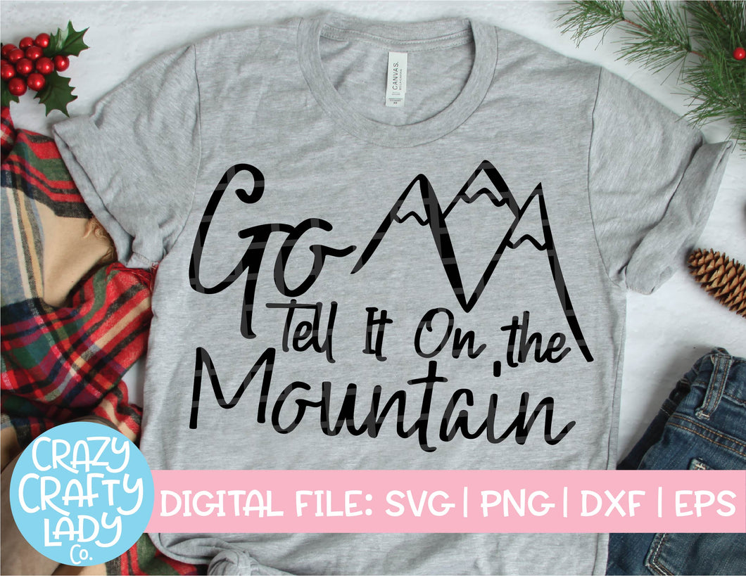 Go Tell It on the Mountain SVG Cut File