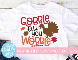 Gobble Till You Wobble SVG Cut File