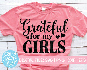 Grateful for My Girls SVG Cut File