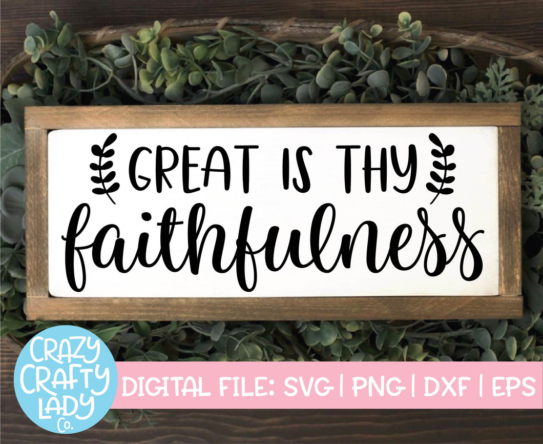 Great Is Thy Faithfulness SVG Cut File