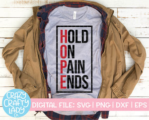 Hope: Hold on Pain Ends SVG Cut File