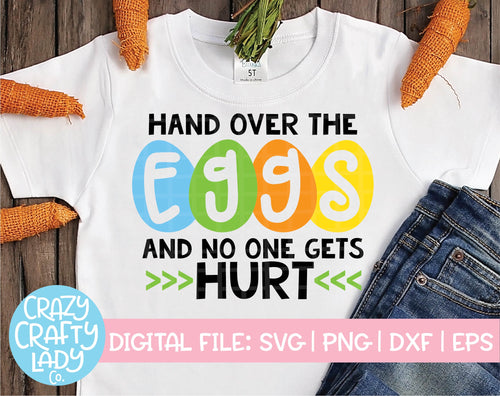 Hand Over the Eggs and No One Gets Hurt SVG Cut File