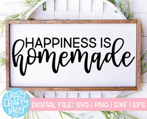 Happiness Is Homemade SVG Cut File
