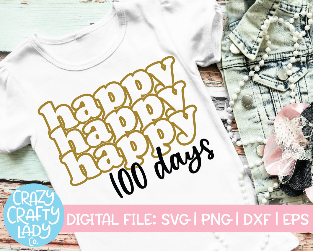 Happy 100 Days SVG Cut File