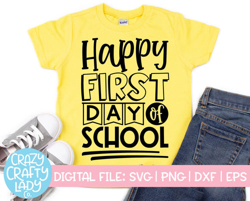 Happy First Day of School SVG Cut File