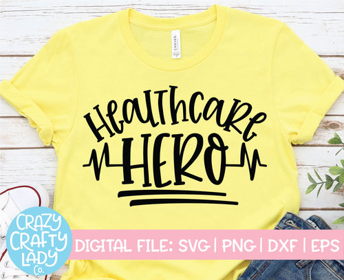 Healthcare Hero SVG Cut File