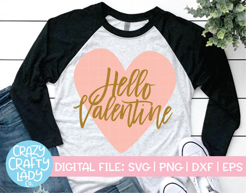 Hello Valentine SVG Cut File