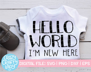 Hello World, I'm New Here SVG Cut File