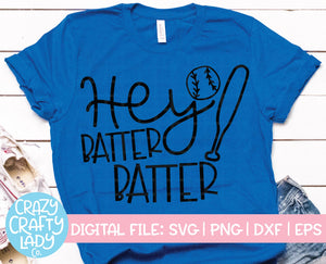 Hey Batter Batter SVG Cut File