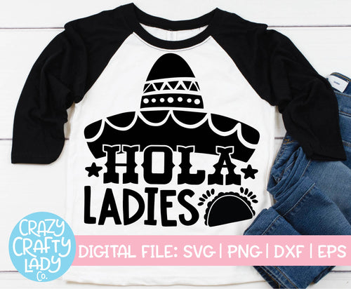 Hola Ladies SVG Cut File