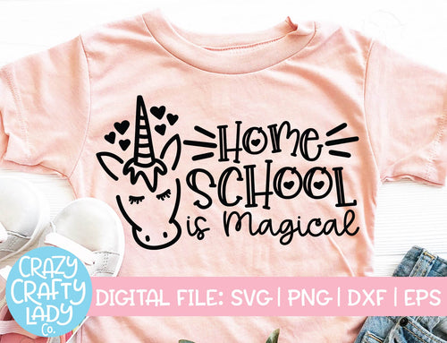 Home School Is Magical SVG Cut File