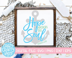 Hope Anchors the Soul SVG Cut File