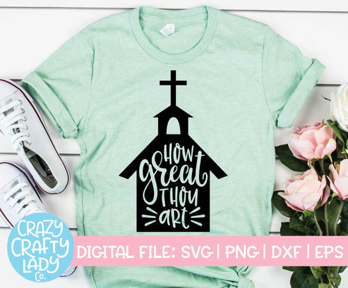 How Great Thou Art SVG Cut File