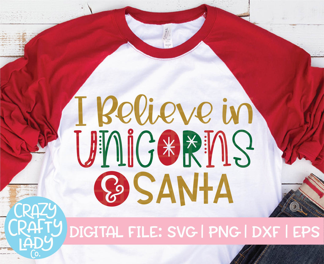 I Believe in Unicorns & Santa SVG Cut File