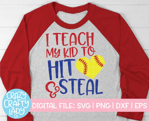 I Teach My Kid to Hit & Steal SVG Cut File