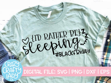 I'd Rather Be Sleeping SVG Cut File