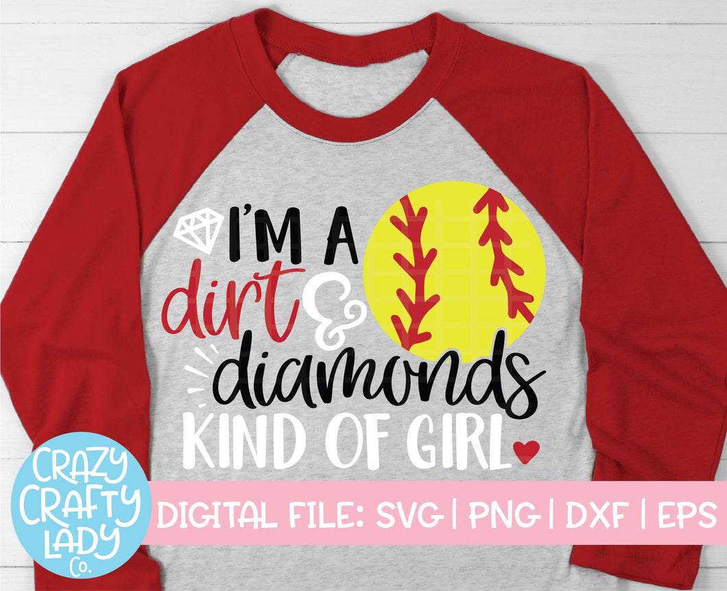 I'm a Dirt & Diamonds Kind of Girl SVG Cut File