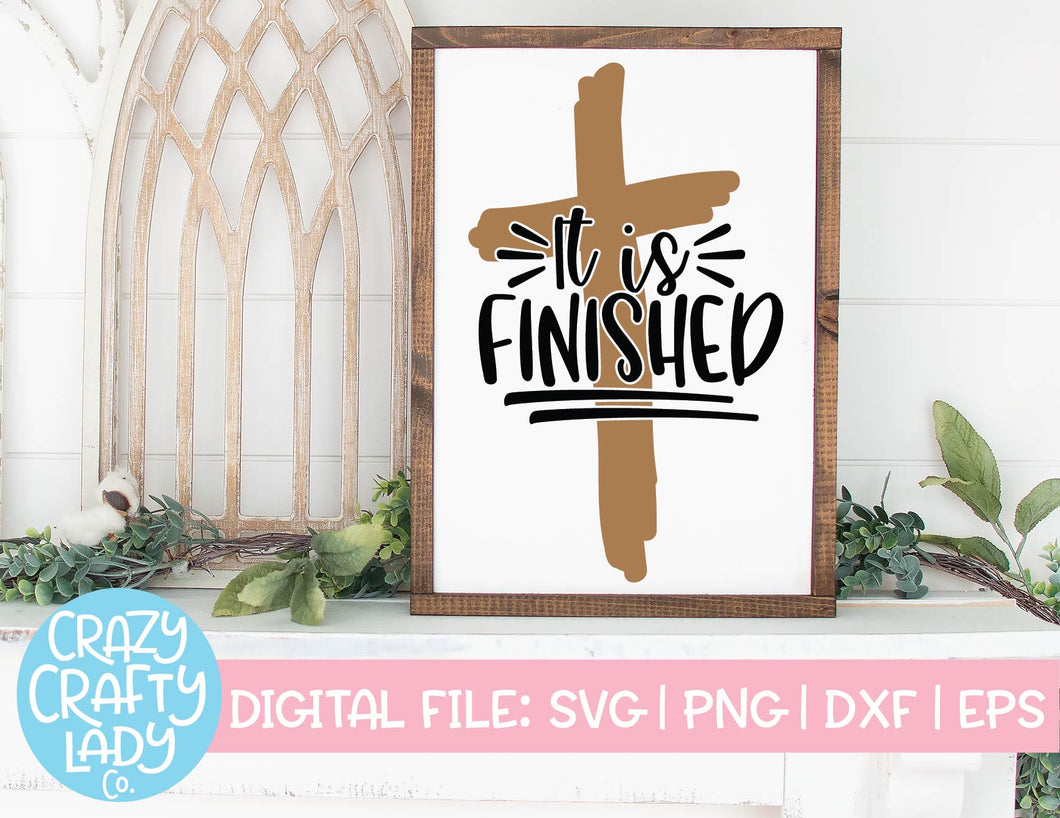 It Is Finished SVG Cut File