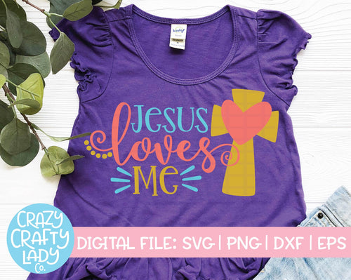 Jesus Loves Me SVG Cut File