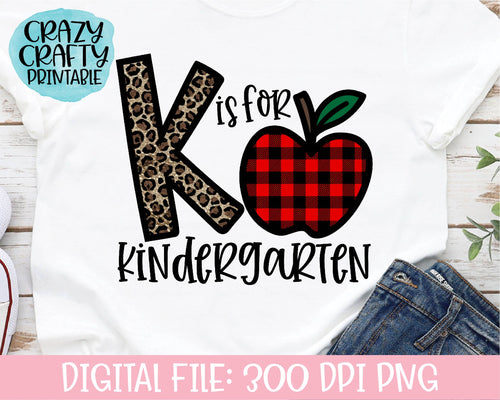 K Is for Kindergarten PNG Printable File