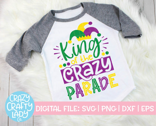 King of the Crazy Parade SVG Cut File
