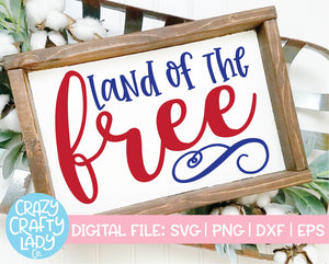 Land of the Free SVG Cut File