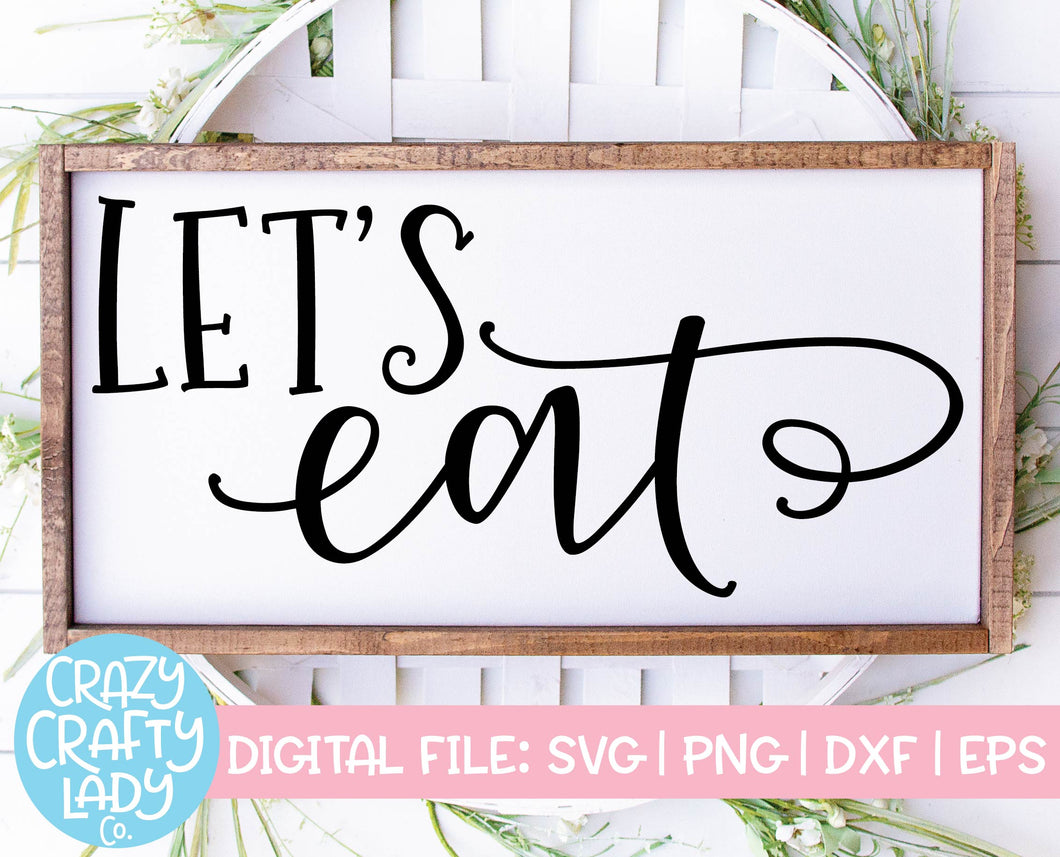 Let's Eat SVG Cut File