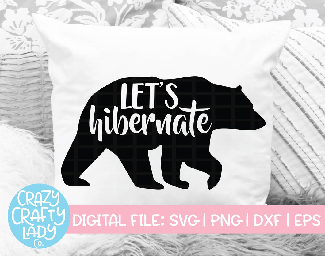 Let's Hibernate SVG Cut File