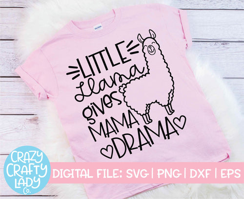 Little Llama Gives Mama Drama SVG Cut File