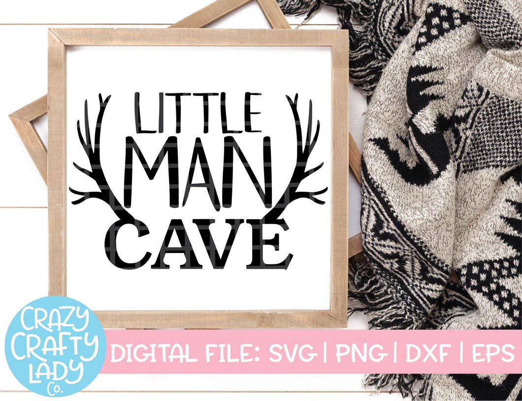 Little Man Cave SVG Cut File