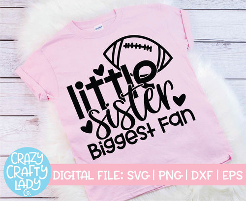 Little Sister, Biggest Fan SVG Cut File