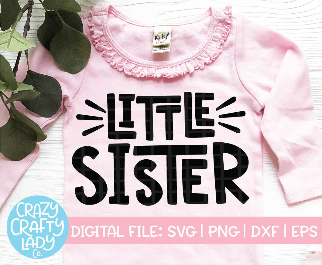 Little Sister SVG Cut File