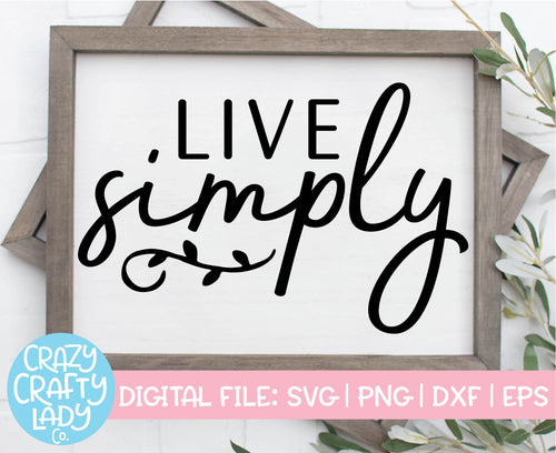 Live Simply SVG Cut File