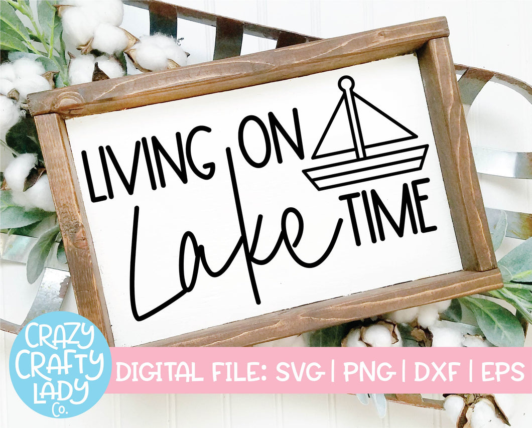 Living on Lake Time SVG Cut File