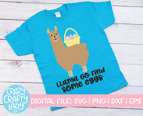 LLama Go Find Some Eggs SVG Cut File