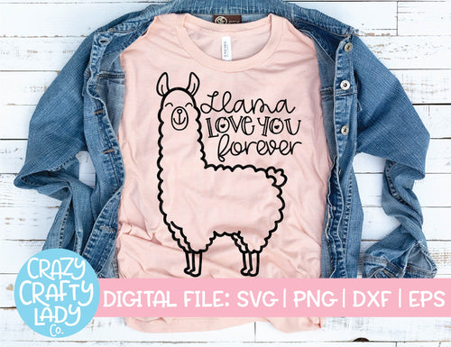 Llama Love You Forever SVG Cut File