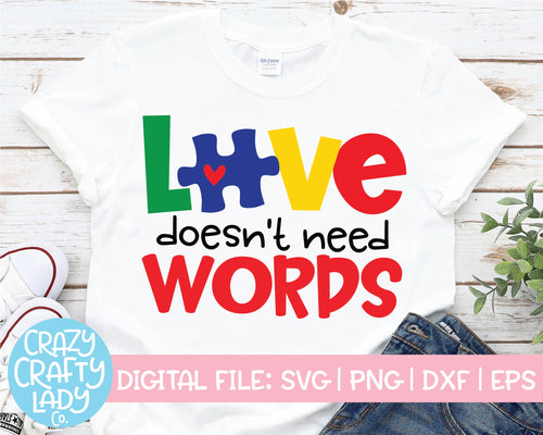 Love Doesn't Need Words SVG Cut File