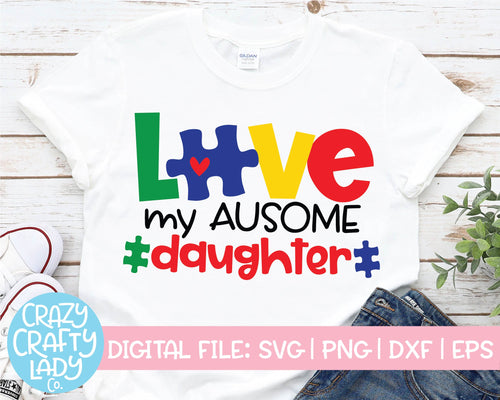 Love My Ausome Daughter SVG Cut File